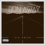 SIA AMUN- RunAway | @SIAAMUN