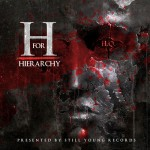 HQ Releases Crazy Mix Tape Called ​H For Hierarchy​ | ​@HQSYR