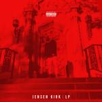 Rapper Jensen Kirk Releases Hella Dope Self Title LP | @jensenkirk