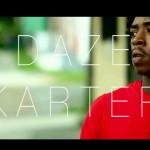 [Indie Artist] Daze Karter – I'm Wit It | @DAZEKARTER