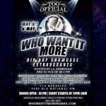 Who Want It More Hip Hop Showcase Extravaganza!  | @Khatoum_Tut