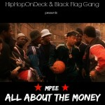 "Mpee – ""All About The Money"" 