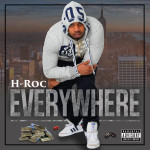 H Roc aka Party Hardy Releases Hella Dope Video For Everywhere | @HROCMUSIC