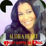 Track: Althea Heart – Just Gotta Be Real featuring Benzino
