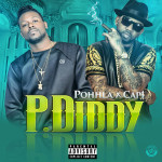 Pohhla Drops Banger Called P Diddy Featuring Cap 1 | @pohhla