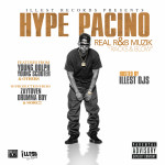 MixTape: Hype Pacino – Real R & B Muzik (Racks & Blow) | @hypepacino @illestrecordsnc