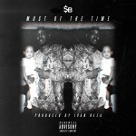 Track: SB – Most Of The Time | @DJSBDAILY @BEENREZA