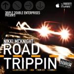 Track: Nikki McKnight – Road Trippin | @706nix
