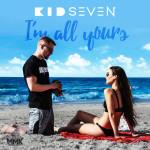 Track: Kid Seven – Im All Yours | @krisakakid7