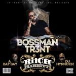 Track: Bossman Tr3nt- Riich Habbitt$ | @H3Entertainment