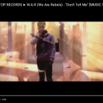 Video: W.A.R – Don't Tell Me | @Bottom2thatop