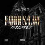Track: Ms Jade – Famous / Law | @Therealmsjade