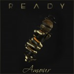 Track : Amour – Ready