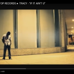 Video: Tracy – If It Ain't U | @Bottom2thatop