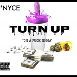 Track: J'Nyce – Turn Up | @JNYCE_THEREAL