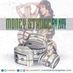 New Music: Chi King – Money Stance Featuring Compton Cavie | @THEREALCHI_KING
