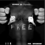 Track: Jig – Free Produced By DopeKidDanny