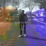 MixTape: B. Right – Name for Myself Album | @B_RightMusic