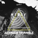 MeRCY Ft. Bishop – Bermuda Triangle | @MusicByMeRCY @Just_Bishop | Prod by @Solidified_ |