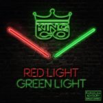 New Music: King Co – Red Light Green Light Produced By Swiffy Beats | @kingco915