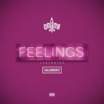 New Music: T. Carriér – Feelings Featuring Caleborate | @tcarriermusic