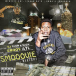 [Mixtape]- The Smooovie hosted by DJ Such N Such #SMOOOVIE @Smoovatl