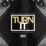 "DJ Phife ~ ""Turn It"" feat. Supa & Lil Ronny Motha F 