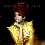 New Music: Shenna​ – ​Made of Gold | @shennamusic