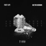 "Fa$t Life – ""Angel Dust"" (Prod. By Metro Boomin) 