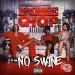 New Music: Poke Chop – No Swine | @senseichop