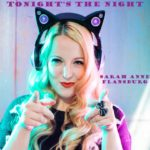 New Music: Sarah Anne Flansburg – Tonight's The Night | @SARAHANNE1111