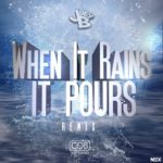 Joey B – When It Rains It Pours (Remix) | @JoeyBHipHop |