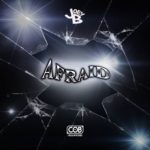 Joey B – Afraid (Remix) | @JoeyBHipHop |