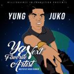 "Yung Juko – ""YNFA (Ya Next Favorite Artist)"" | @Official_Juko"