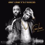 New Mixtape: Eric Leon – Eric Leon Mixtape Hosted By DJ Khaled | @ericleon772 @djkhaled