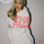 New Music: Holly Stell – The Fall Featuring Lyfe Harris | @FOUXYLLOH