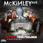 New Music: McKinley Ave – Get out your feelings Featuring Problem | @Mckinley_Ave