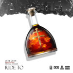 Jack Juan – Ride To (Produced By Young Jordan)