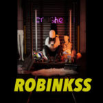 New Music: Robinkss – Crushed​ |