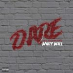 White Wall – D.A.R.E. | @whitewallpurp |