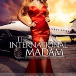 New Book Alert: Nives Gadoni – The International Madam | @IntlMadam