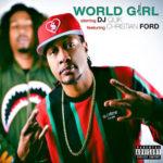 New Music: DJ Quik – World Girl Featuring Christian Ford   @djquik