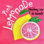 OBootney Lee Ft Ali Buckets – Pink Lemonade @KingRay_96