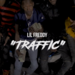 Lil Freddy -Traffic | @1LilFreddy