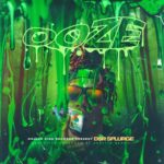 DSR Splurge – OOZE | @dsrsplurge