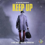 Lo Village – Keep Up @lovillagemusic