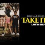 BonesLA Ft OHNO and Swifty Blue – Take It Off @BonesLA