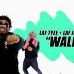 L.A.F – Walk In @TheYeeester