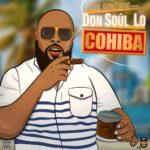 Don Soul Lo – Cohiba