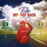 J-Carter – Take Hip-Hop Back @Jjcarter1976